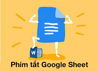 phím tắt thông dụng trên google sheet
